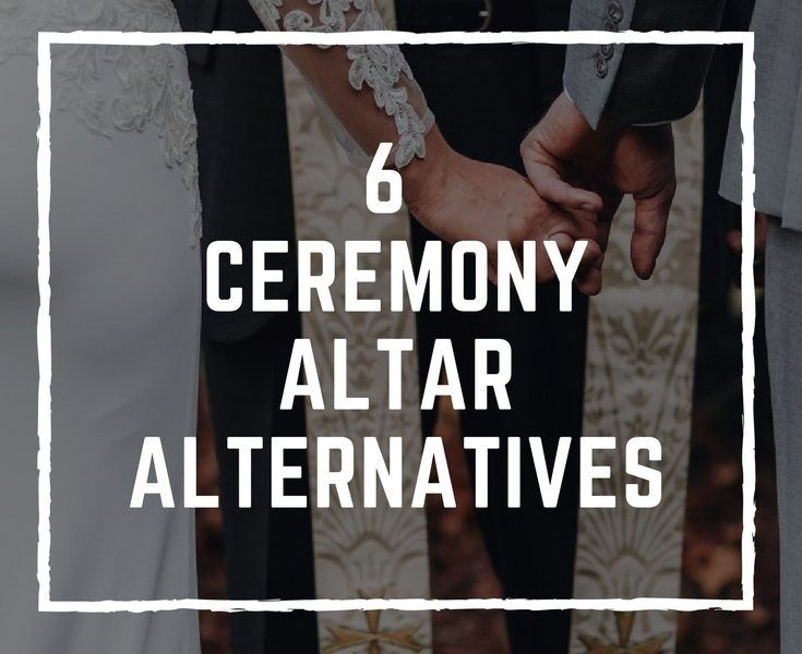 6 Ceremony Altar Alternatives